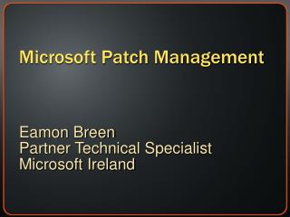 Microsoft Patch Management