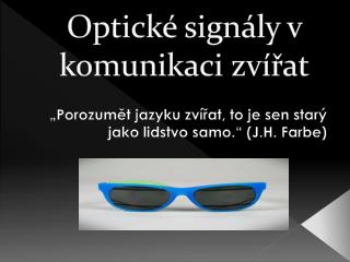 Optick  sign ly v komunikaci zv rat