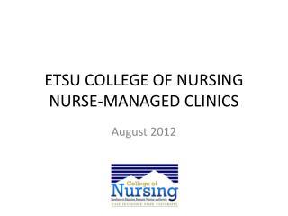 ETSU COLLEGE OF NURSING NURSE-MANAGED CLINICS