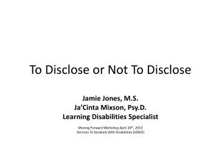 To Disclose or Not To Disclose