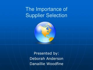 The Importance of Supplier Selection