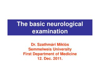 The basic neurological examination