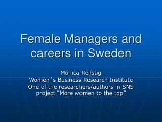 Female Managers and careers in Sweden