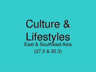 Culture  Lifestyles