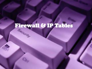 Firewall  IP Tables