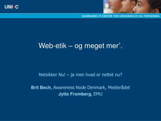 Web-etik   og meget mer .