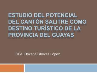 Estudio del potencial del cant n Salitre como destino tur stico de la provincia del Guayas