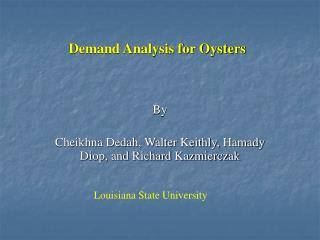 Demand Analysis for Oysters