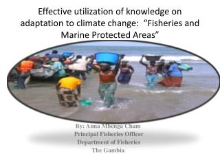 Effective utilization of knowledge on adaptation to climate change:   Fisheries and Marine Protected Areas