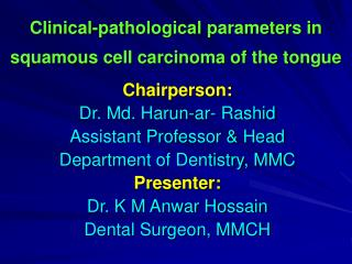 Clinical-pathological parameters in squamous cell carcinoma of the tongue