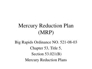 Mercury Reduction Plan    MRP