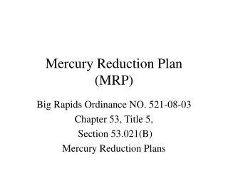 Mercury Reduction Plan    MRP