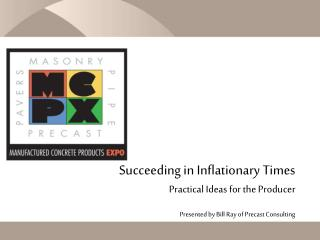 Succeeding in Inflationary Times Practical Ideas for the Producer