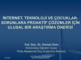 Osman Dolu 2012--TBMM Internet Arastirma Komisyonu Sunumu
