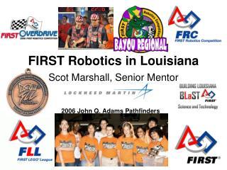 FIRST Robotics in Louisiana