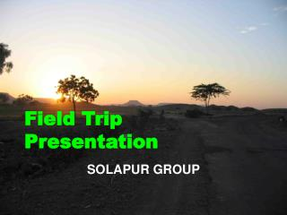 Field Trip Presentation