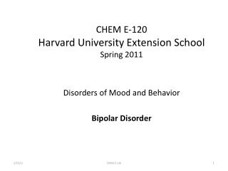 CHEM E-120 Harvard University Extension School Spring 2011