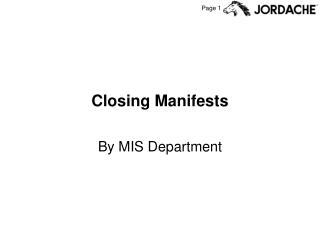 Closing Manifests