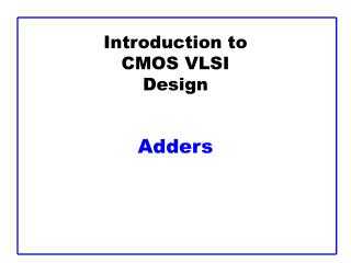introduction to cmos vlsi design   adders