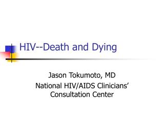 HIV--Death and Dying