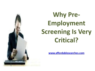 Why Pre-Employment Screening Is Very Critical?