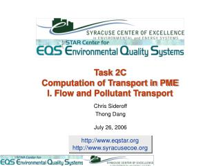 Task 2C Computation of Transport in PME I. Flow and Pollutant Transport