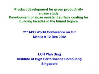 Product development for green productivity  a case study Development of algae resistant surface coating for building fac