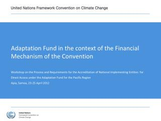 Adaptation Fund in the context of the Financial Mechanism of the Convention