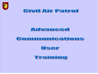 civil air patrol    advanced   communications   user   training