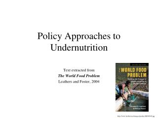 Policy Approaches to Undernutrition