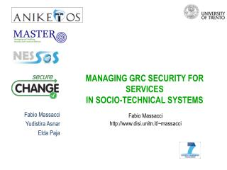 MANAGING GRC SECURITY FOR SERVICES  IN SOCIO-TECHNICAL SYSTEMS