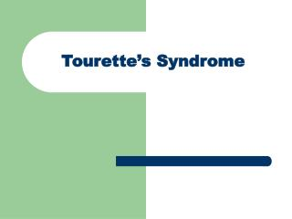 Tourette s Syndrome