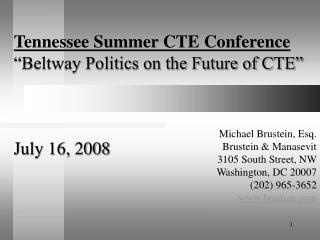 Beltway Politics on the Future of CTE