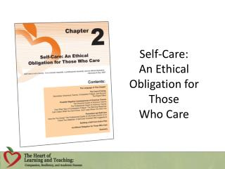 Self-Care:  An Ethical Obligation for Those  Who Care