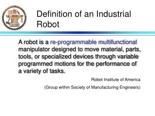 Definition of an Industrial Robot