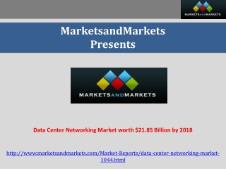 Data Center Networking Market worth $21.85 Billion by 2018