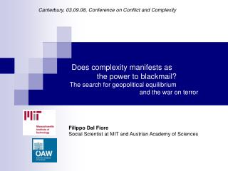 Does complexity manifests as                   the power to blackmail      The search for geopolitical equilibrium