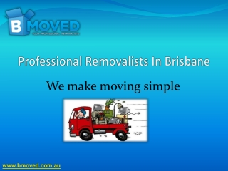 Professional Removalists In Brisbane