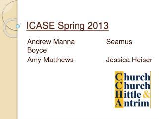 ICASE Spring 2013
