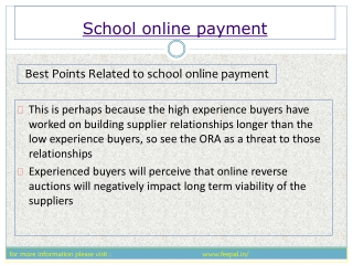 use some steps submited school  online payment fee for schoo