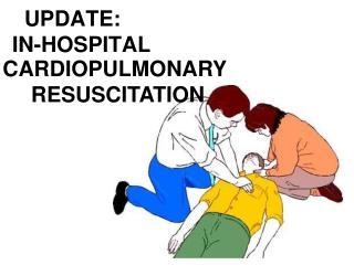 UPDATE:     IN-HOSPITAL