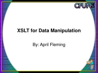 XSLT for Data Manipulation