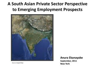 A South Asian Private Sector Perspective to Emerging Employment Prospects