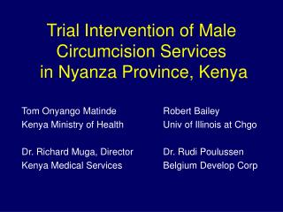 Trial Intervention of Male Circumcision Services  in Nyanza Province, Kenya