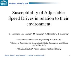 Susceptibility of Adjustable Speed Drives in relation to their environment