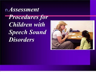 assessment procedures for children with speech sound disorders