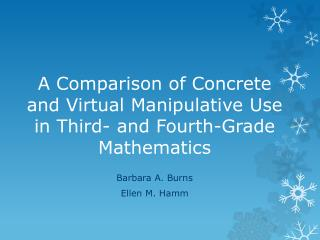 A Comparison of Concrete and Virtual Manipulative Use in Third- and Fourth-Grade Mathematics