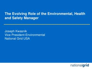The Evolving Role of the Environmental, Health and Safety Manager
