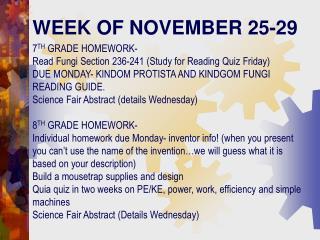WEEK OF NOVEMBER 25-29