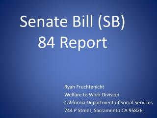 senate bill sb 84 report
